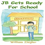JB Gets Ready For School