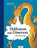 Heldenmut und Götterwut: Die schönsten Sagen (Esslinger Hausbücher)