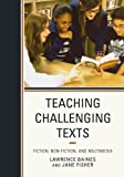 Teaching Challenging Texts 1st Edition