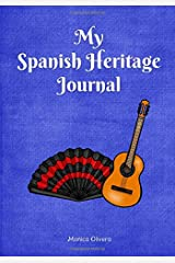 My Spanish Heritage Journal: (Heritage Journals Series) Paperback