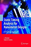 img - for Static Timing Analysis for Nanometer Designs: A Practical Approach by J. Bhasker (2009-04-17) book / textbook / text book