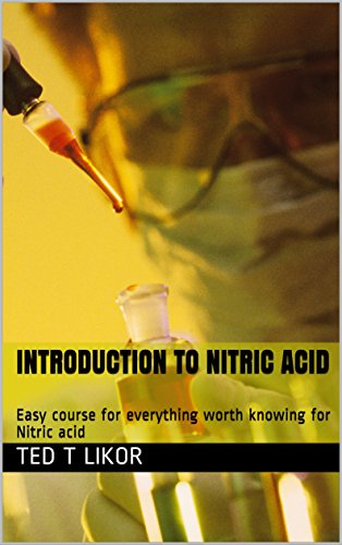 Introduction to Nitric acid: Easy course for everything worth knowing for Nitric acid (Chemistry course)