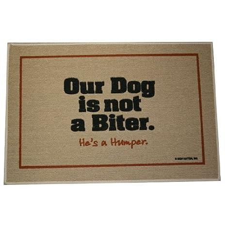 Amazon.com : HIGH COTTON Our Dog Not a Biter Indoor/Outdoor Doormat : Indoor Doormat Dog : Garden & Outdoor