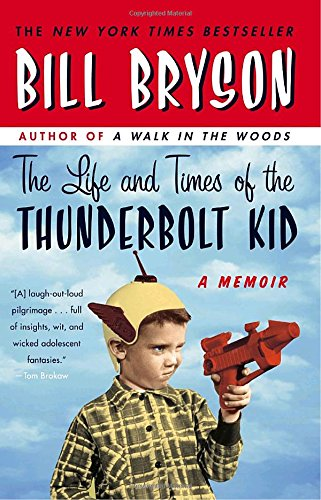 The Life and Times of the Thunderbolt Kid: A - Des West Stores Moines