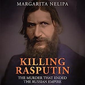 Killing Rasputin Audiobook