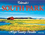 Colorado's South Park, Bernie Nagy, 0984063692
