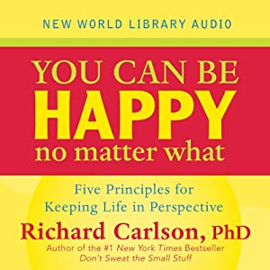 You Can Be Happy No Matter What Audiobook