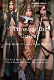 img - for Through the Gates: The Blood Princess Saga Books 1-3 (Volume 1) book / textbook / text book
