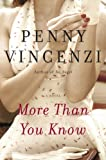 More Than You Know, Penny Vincenzi, 0385528256