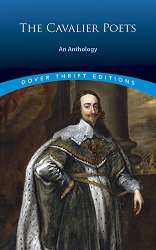 The Cavalier Poets: An Anthology (Dover Prudence Editions)