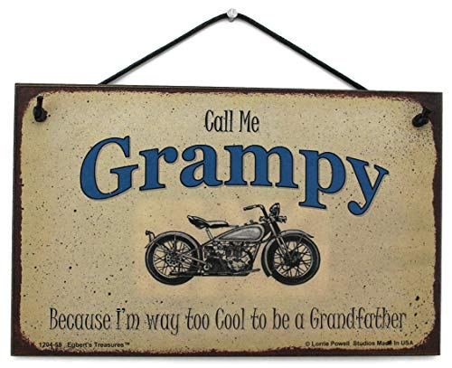 Egbert's Treasures 5x8 Biker Sign Saying Call Me Grampy Because I'm Way Too Cool to be a Grandfather Decorative Fun Universal Household Signs from