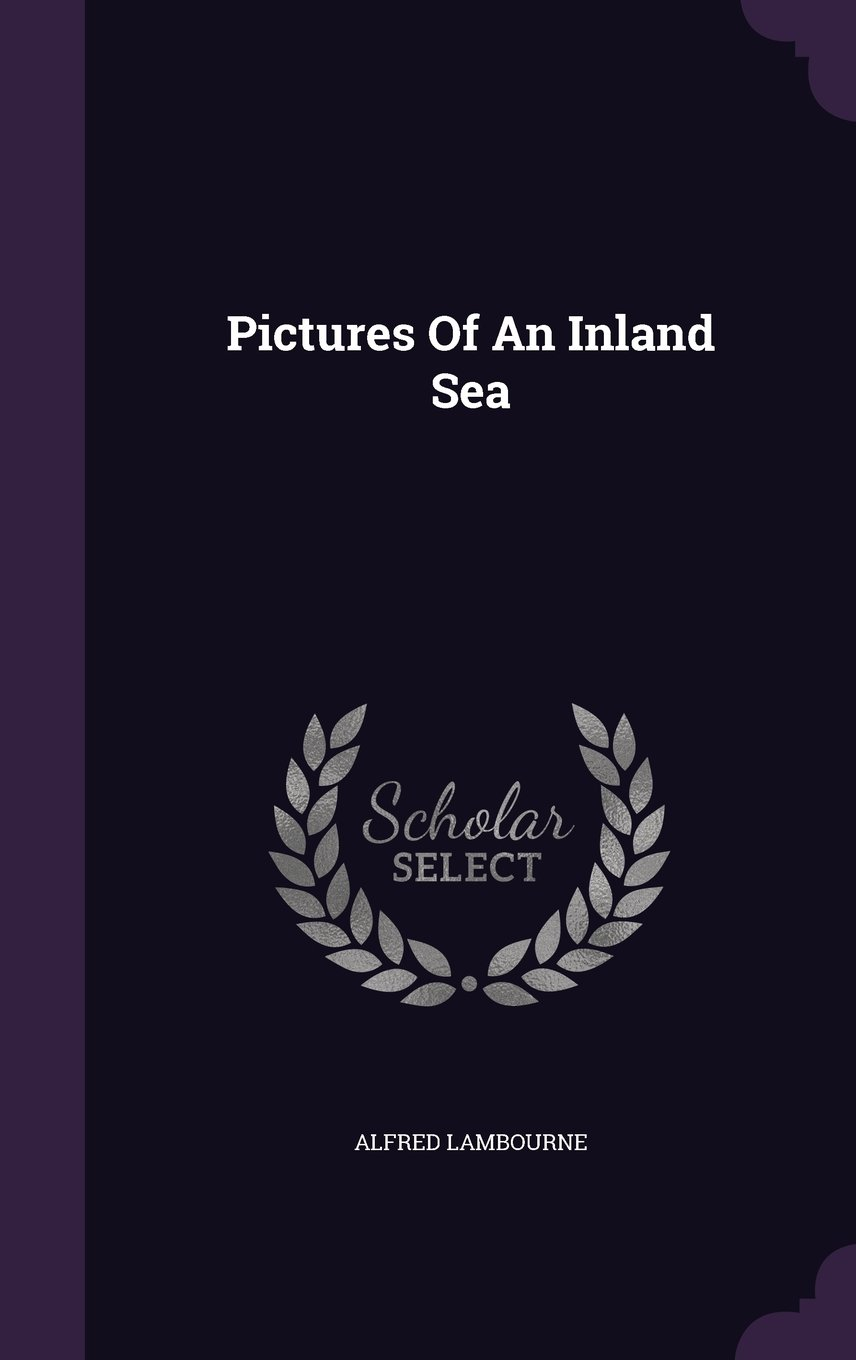 Download Pictures Of An Inland Sea pdf epub