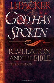 God Has Spoken,: Revelation and the Bible 0801071283 Book Cover