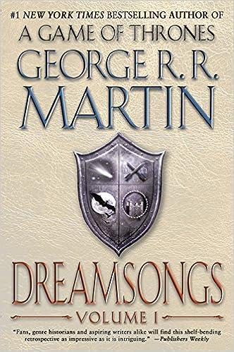 b4839677eb0 Dreamsongs: Volume I: George R. R. Martin, Gardner Dozois: 9780553385687:  Amazon.com: Books
