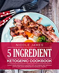 Stick to your keto diet, even on your busiest days withthe 5 Ingredient Ketogenic Cookbook                       Do you want a shortcut for sticking to your keto diet so you can finally achieve your dream body?               ...