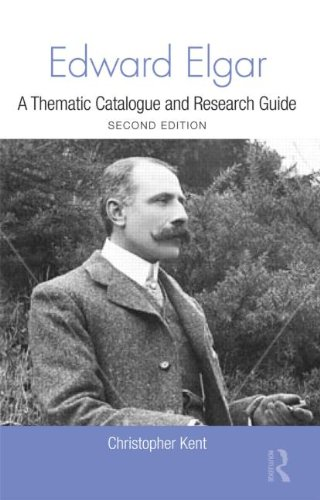 Edward Elgar: A Thematic Catalogue and Research Guide (Routledge Music Bibliographies) by Brand: Routledge