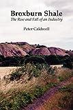 Broxburn Shale, Peter Caldwell, 184530067X