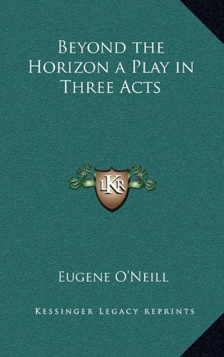Beyond the Horizon a Play in Three Acts PDF