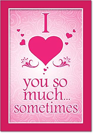 NobleWorks 2147 ''Love You So Much'' Funny Valentine's Day Unique Greeting Card, 5