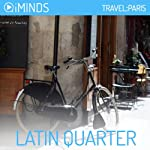 Latin Quarter: Travel Paris |  iMinds