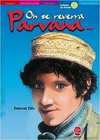 On se reverra, Parvana... par Deborah Ellis