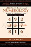 Numerology: Numbers Past And Present With The Lo