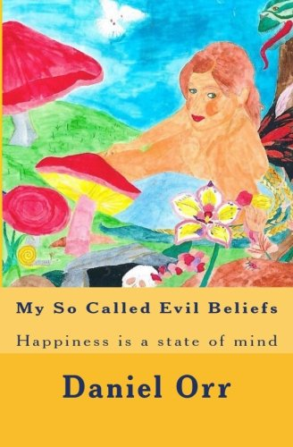 Read Online My So Called Evil Beliefs PDF ePub fb2 book