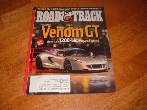 Road & Track February 2011 Hennessey Venom GT on Cover (America's 1200-bhp Bugatti Fighter), Chevy Volt & Nissan Leaf, Driven: Bentley Continental GT, Volvo S60, Dodge Charger, Fiat 500