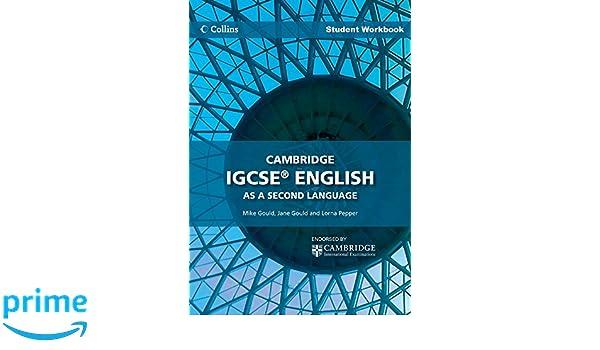Cambridge IGCSE English as a Second Language Student Workbook ...