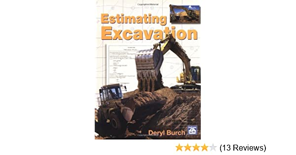 Estimating Excavation: Deryl Burch: 0706189951002: Amazon