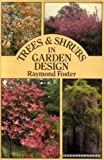 img - for Trees and Shrubs in Garden Design book / textbook / text book