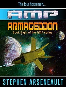 AMP Armageddon by [Arseneault, Stephen]