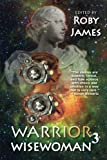 Warrior Wisewoman 3, Roby James, 1494779064