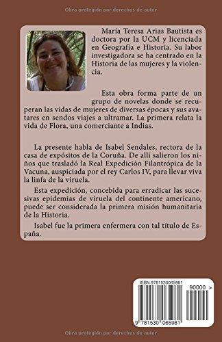 La rectora coruñesa: La aventura ultramarina de Isabel Sendales: Volume 2 Aventuras ultramarinas de mujeres: Amazon.es: Maria Teresa Arias Bautista: Libros