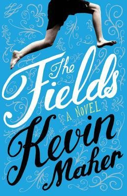 [ THE FIELDS By Maher, Kevin ( Author ) Hardcover Aug-13-2013