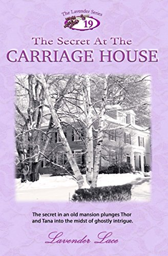 The Secret At The Carriage House (Lavender Series Book - Lace Carriage
