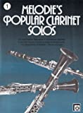 img - for Melodie's Popular Clarinet Solos vol. 1 book / textbook / text book