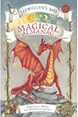 Llewellyn's 2012 Magical Almanac: Practical Magic for Everyday Living (Annuals - Magical Almanac) Paperback