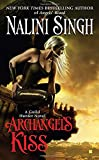 Archangel's Kiss (Guild Hunter, Book 2) by  Nalini Singh in stock, buy online here