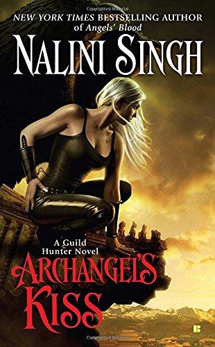 Archangel's Kiss (Guild Hunter, Book 2)