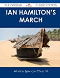 Ian Hamilton's March - the Original Classic Edition, Winston L. S. Churchill, 1486488617