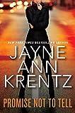 Promise Not to Tell by  Jayne Ann Krentz in stock, buy online here
