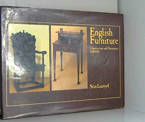 English Furniture: Construction and Decoration, 1500-1910 - Stanley Entertainment Furniture