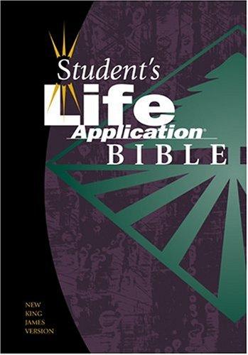 Student's Life Application Bible: NKJV
