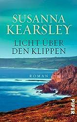 Licht über den Klippen: Roman