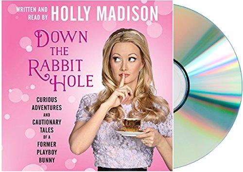 Down The Rabbit Hole Holly Madison Free Pdf