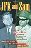 JFK and Sam, Antoinette Giancana and John R. Hughes, 1581824874