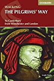 The Pilgrim's Way: To Canterbury from Winchester and London (British Long Distance)