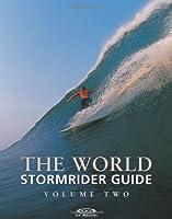 The World Stormrider Guide Volume 2 (Stormrider Guides)