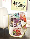 Dear Quilty: 12 Easy Patchwork Quilts + Great